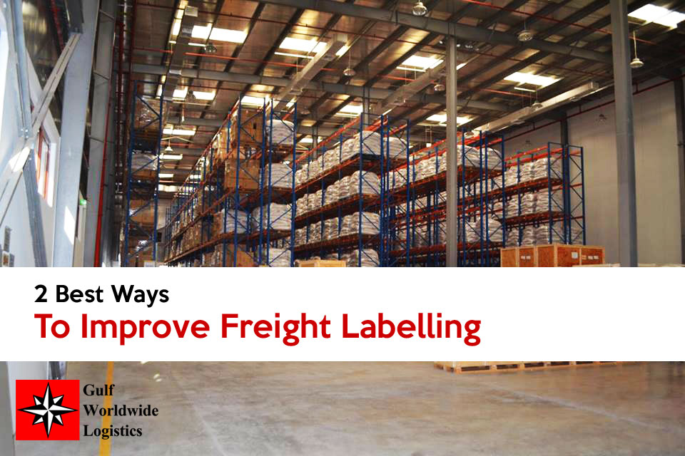 Two Best Ways To Improve Freight Labelling